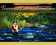 Tracewski Fishing Adventures